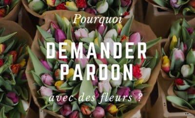 Demander pardon avec des fleurs